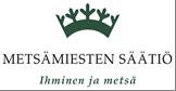 Metsamiesten saatio logo